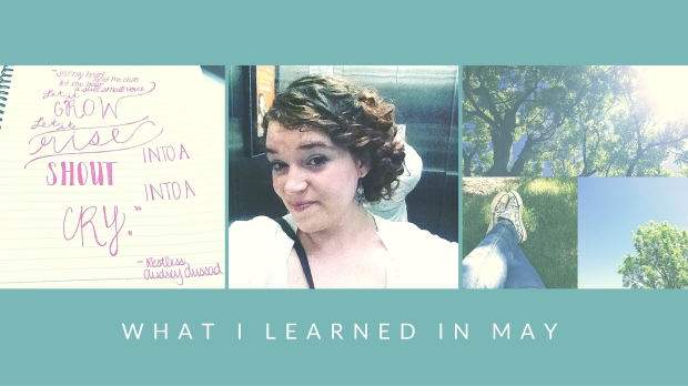 What I Learned in May